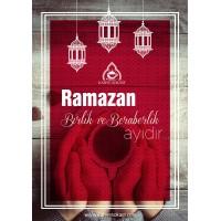 Ramazan Birlik ve Beraberlik Ayıdır